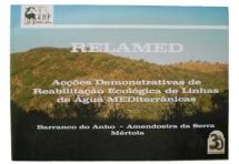 Acções Demonstrativas de Reabilitação Ecológica de Linhas de Água Mediterrânicas