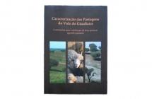 Caracterização das Pastagens do vale do Guadiana - Contributos para a Definição de Boas Práticas Agrosilvopastoris