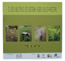 O Uso Múltiplo do Sistema Agro-Silvo-Pastoril