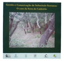 Gestão e Conservação de Sobreirais Serranos: O caso da Serra do Caldeirão