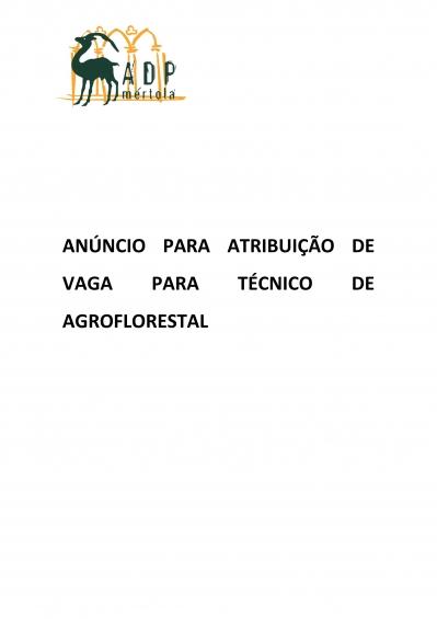 ANÚNCIO PARA ATRIBUIÇÃO DE VAGA PARA TÉCNICO DE AGROFLORESTAL