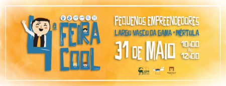 Decorre no dia 31 de maio a 4ª Feira Cool - Pequenos Empreendedores