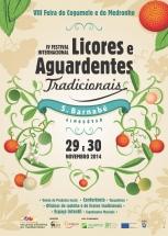 VIII Feira do Cogumelo e do Medronho/IV Festival Internacional de Licores e Aguardentes Tradicionais