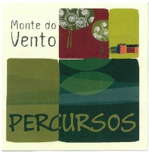 Monte do Vento - Percursos