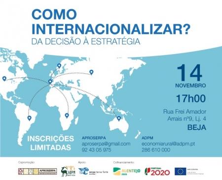 ADPM E APROSERPA PROMOVEM WORKSHOPS DE APOIO À INTERNACIONALIZAÇÃO DE PME'S